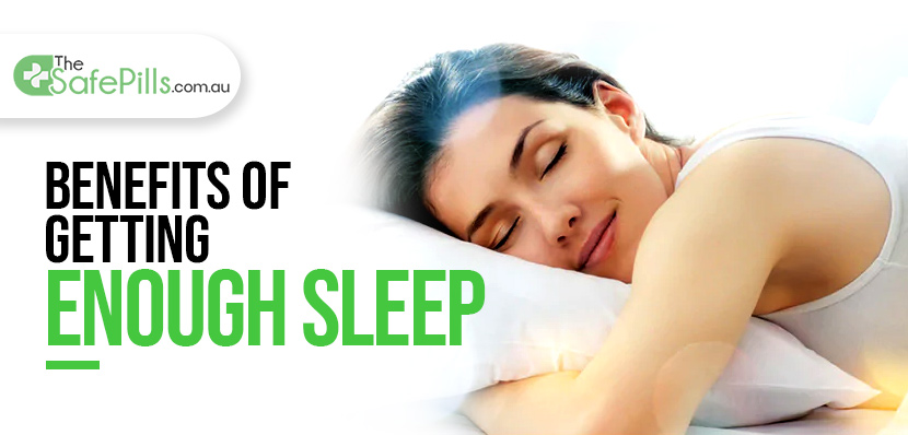 Benefits of Getting Enough Sleep