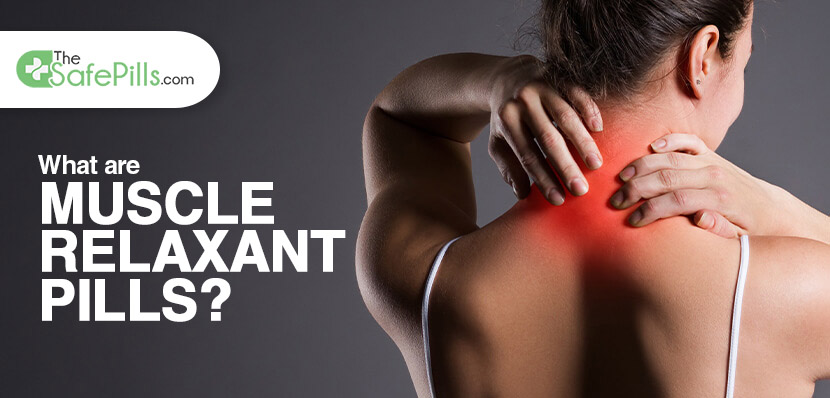 What are Muscle Relaxant Pills?