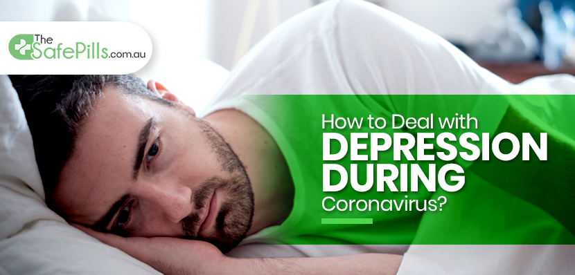 How to Deal with Depression during Coronavirus?