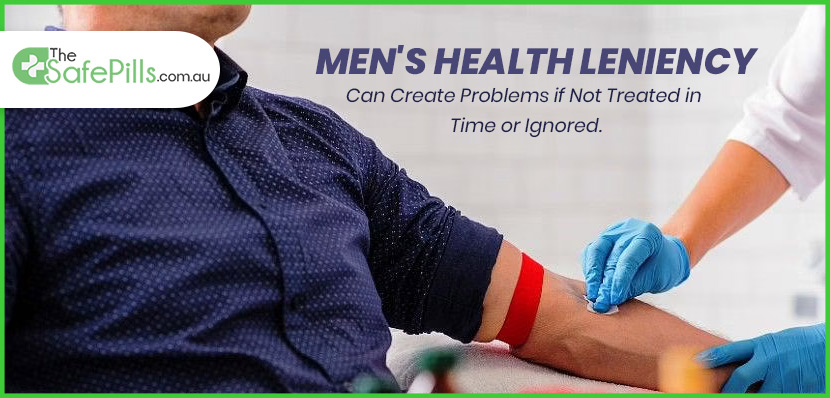 Men's Health Leniency Can Create Problems If Not Treated in Time or Ignored