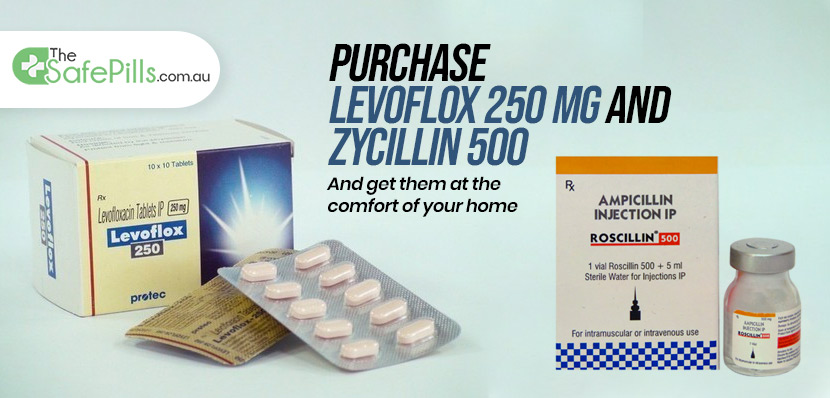 Purchase levoflox 250 mg and Zycillin 500 and get them at the comfort of your home