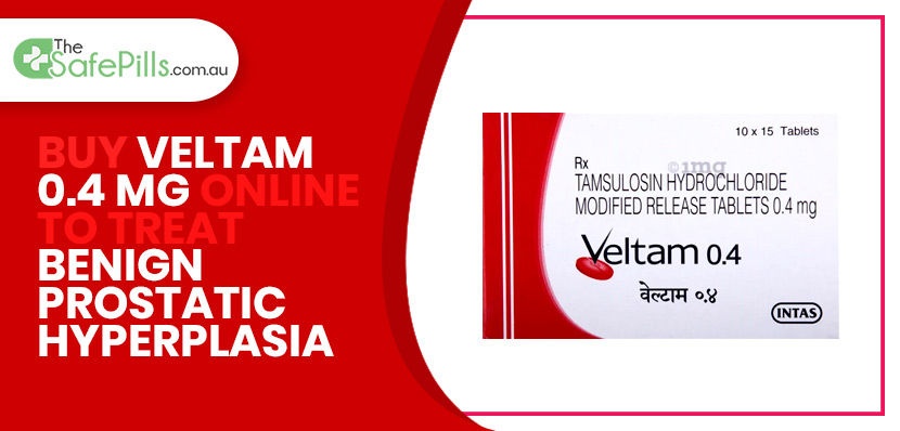 Buy Veltam 0.4 MG Online to Treat Benign Prostatic Hyperplasia