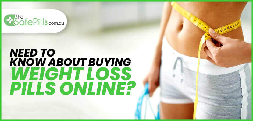 Need to know about buying weight loss pills online?